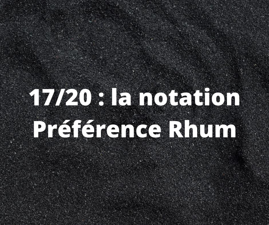 La notation Préférence Rhum