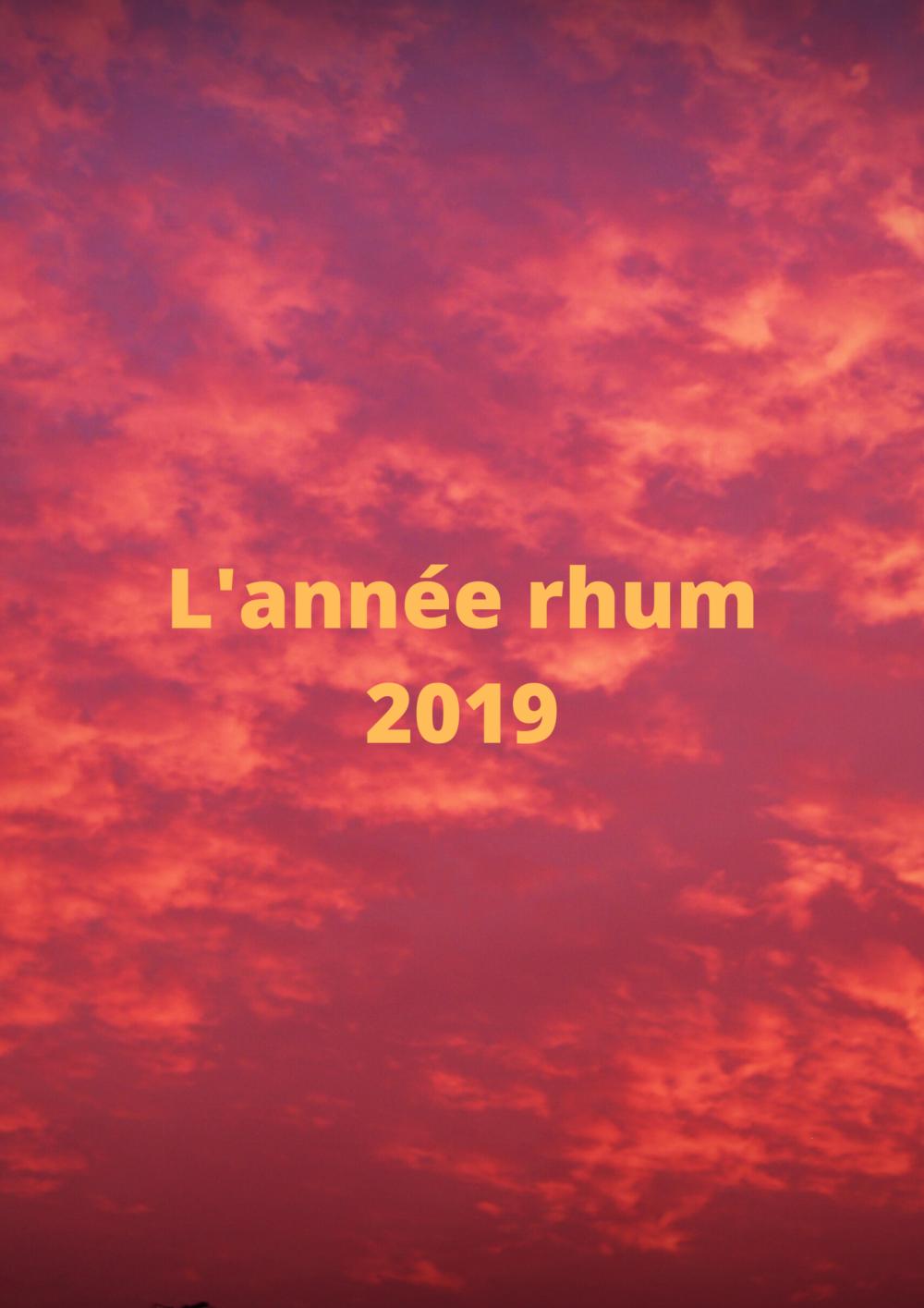L'année (préférence) rhum 2019